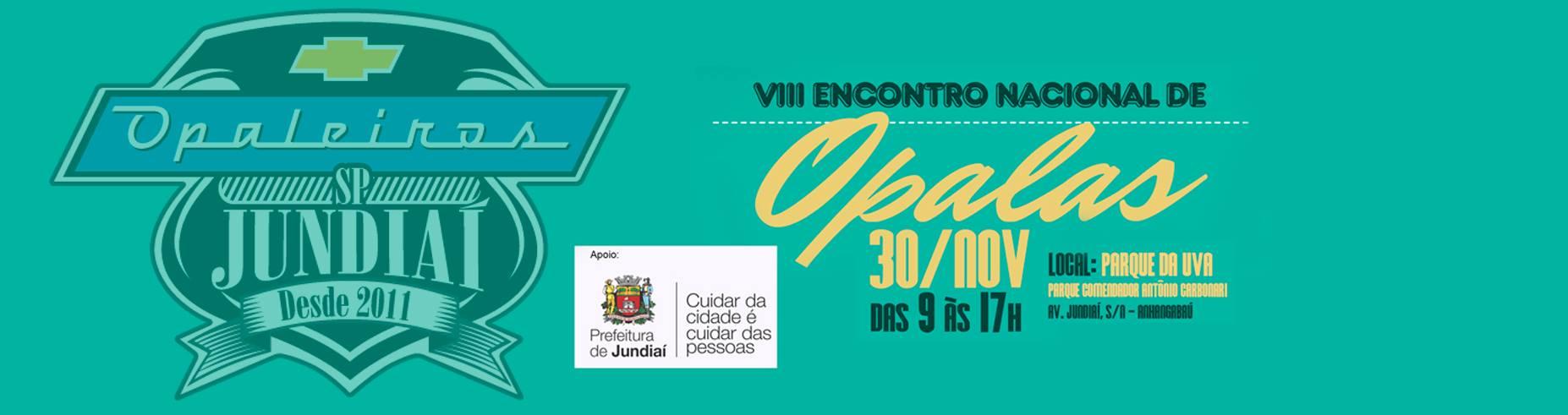 VIII - ENCONTRO NACIONAL DE OPALAS 2014 - JUNDIAÍ